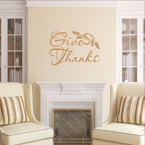 Give Thanks with Wheat - Thanksgiving Removable Vinyl Wall Decal 22456 - Cuttin' Up Custom Die Cuts - 1