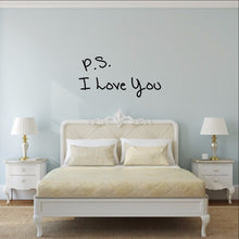 Load image into Gallery viewer, P S I Love You Vinyl Wall Decal 22498 - Cuttin' Up Custom Die Cuts - 1