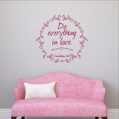 Do Everything in Love with Heart Frame Vinyl Wall Decal 22501 - Cuttin' Up Custom Die Cuts - 1