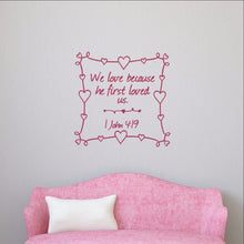 Load image into Gallery viewer, Heart Frame We Love Because He First Loved Us Vinyl Decal - Scripture Christian Decor 22502 - Cuttin' Up Custom Die Cuts - 1