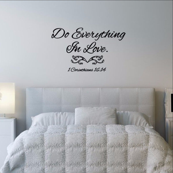 Do Everything in Love Bible Verse Vinyl Wall Decal 22503 - Cuttin' Up Custom Die Cuts - 1