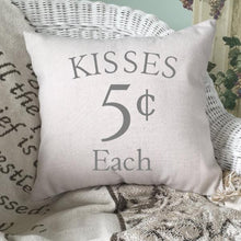Load image into Gallery viewer, Kisses Five Cents Each Throw Pillow Cover