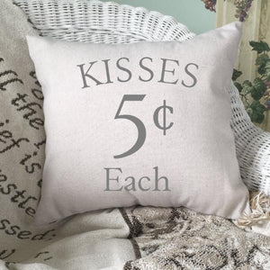 Kisses Five Cents Each Throw Pillow Cover