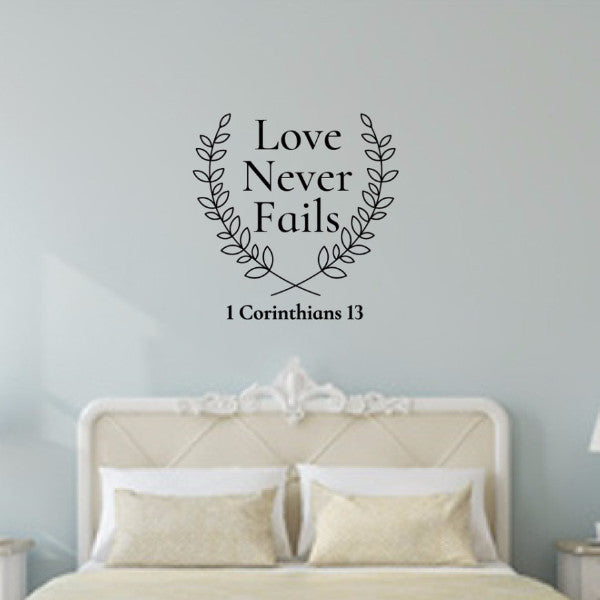 Love Never Fails Bible Verse With Laurels Vinyl Wall Decal 22578