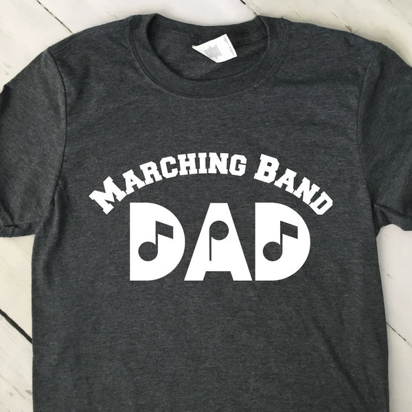Marching Band Dad T Shirt Dark Heather Gray White Lettering