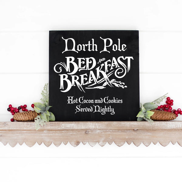 North Pole Bed And Breakfast Hand Painted Wood Sign Black With White Lettering