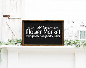Old Town Flower Market Painted Wood Sign Black