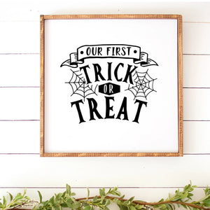 Our First Trick Or Treat Hand Painted Framed Wood Sign Large White Board Black Letters