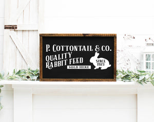 P Cottontail & Company Quality Rabbit Feed Painted Wood Sign Black