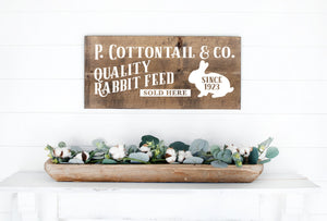 P Cottontail & Company Quality Rabbit Feed Painted Wood Sign Dark Walnut