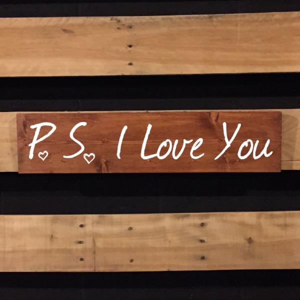P S I Love You Hand Painted Wooden Sign