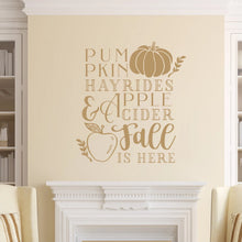 Load image into Gallery viewer, Pumpkins Hayrides Apple Cider Fall Is Here Vinyl Wall Decal Light Brown