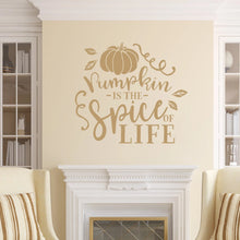 Load image into Gallery viewer, Pumpkin Is The Spice Of Life Vinyl Wall Decal Light Brown