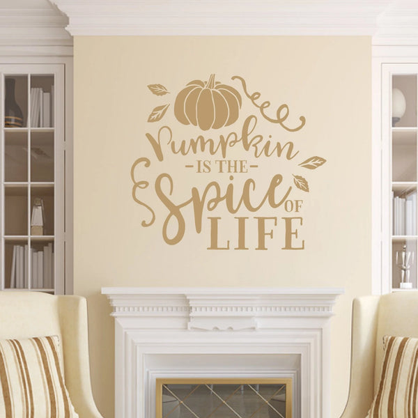Pumpkin Is The Spice Of Life Vinyl Wall Decal Light Brown