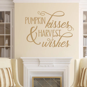 Pumpkin Kisses And Harvest Wishes Vinyl Wall Decal Light Brown