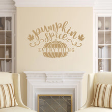 Load image into Gallery viewer, Pumpkin Spice Everything Vinyl Wall Decal Style C Light Brown