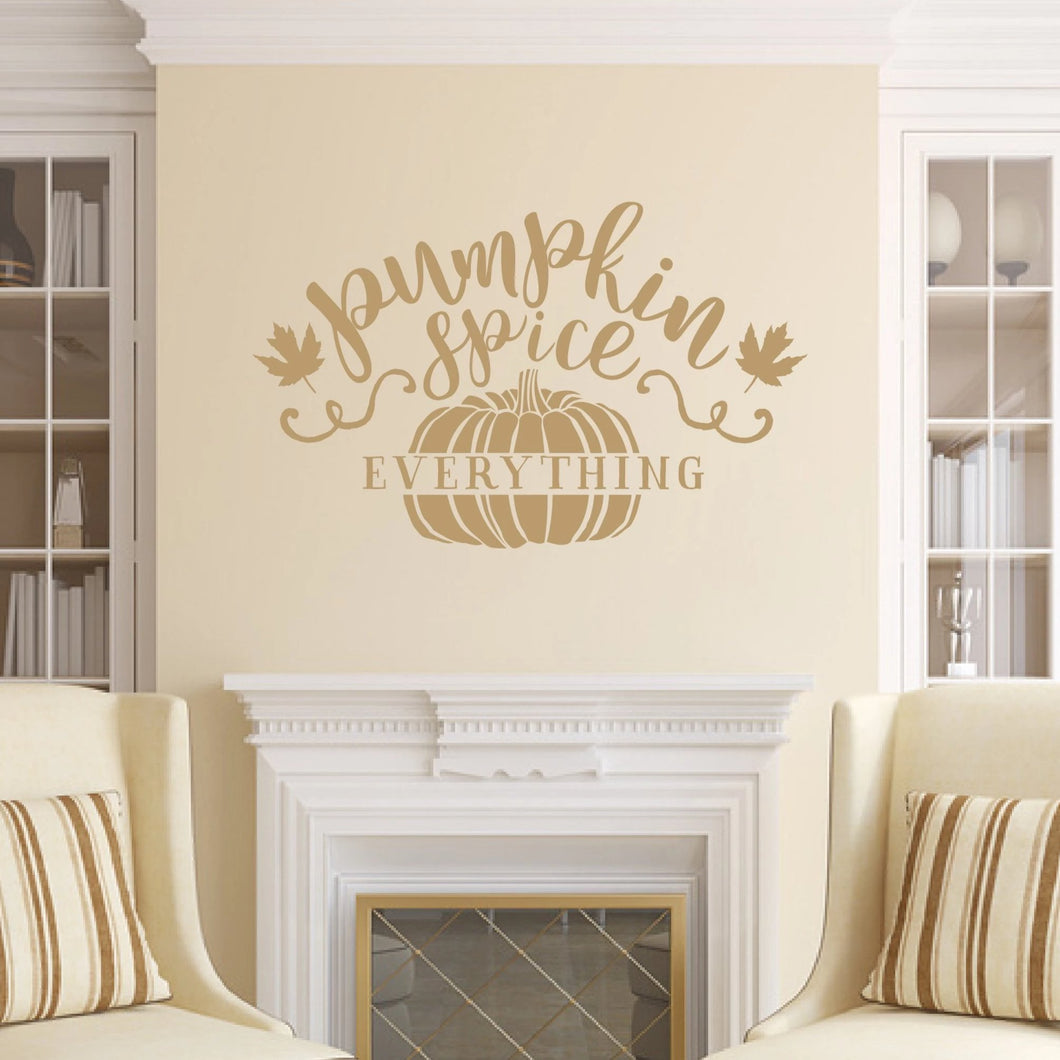Pumpkin Spice Everything Vinyl Wall Decal Style C Light Brown