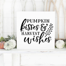 Load image into Gallery viewer, Pumpkin Kisses And Harvest Wishes Hand Painted Wood Sign White Board Black Lettering