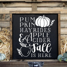 Load image into Gallery viewer, Pumpkins Hayrides Apple Cider Fall Is Here Hand Painted Framed Wood Sign Black Board White Lettering