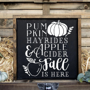 Pumpkins Hayrides Apple Cider Fall Is Here Hand Painted Framed Wood Sign Black Board White Lettering