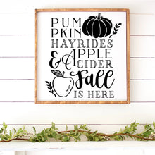 Load image into Gallery viewer, Pumpkins Hayrides Apple Cider Fall Is Here Hand Painted Framed Wood Sign White Board Black Lettering