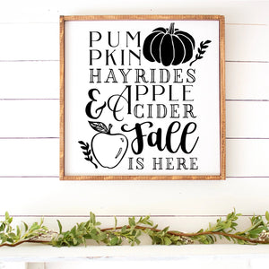 Pumpkins Hayrides Apple Cider Fall Is Here Hand Painted Framed Wood Sign White Board Black Lettering