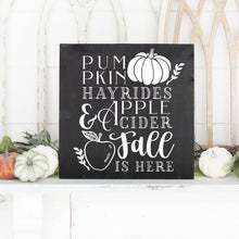 Load image into Gallery viewer, Pumpkins Hayrides Apple Cider Fall Is Here Hand Painted Wood Sign Black Board White Lettering
