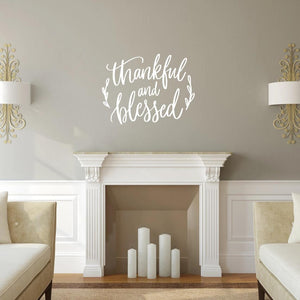 Thankful And Blessed Vinyl Wall Decal 22626