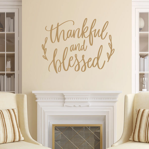 Thankful And Blessed Vinyl Wall Decal Light Brown