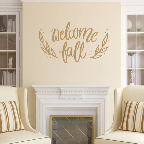 Welcome Fall Vinyl Wall Decal Light Brown