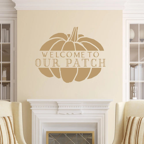 Welcome To Our Patch Vinyl Wall Decal Light Brown