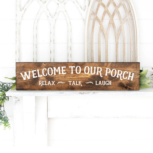 Welcome To Our Porch Hand Painted Wood Sign Dark Walnut Stain White Lettering