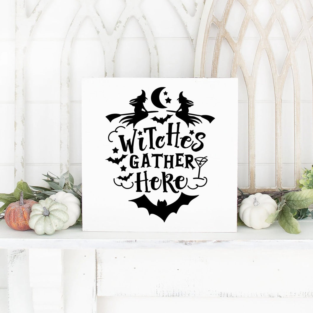Witches Gather Here Hand Painted Wood Sign White Board Black Letters