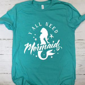 Y'All Need Mermaids Short Sleeve T Shirt Heather Sea Green