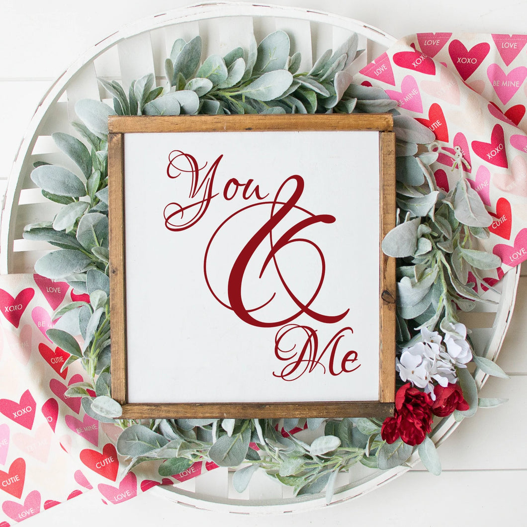 You And Me Painted Wood Sign White Board Red Letters