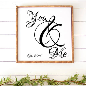You And Me Painted Wood Sign White Board Black Letters