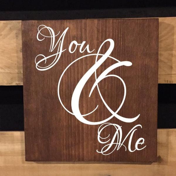 You And Me Small Wooden Sign
