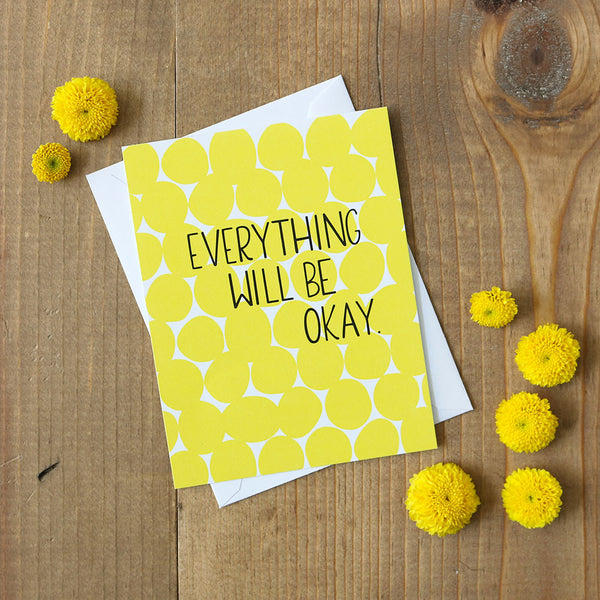 Everything Will Be Okay - Card