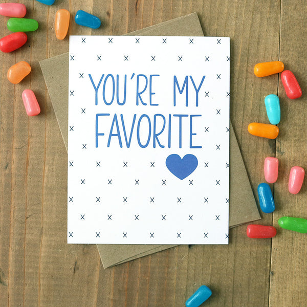 You're My Favorite - Card