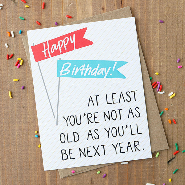 Sarcastic Birthday Card