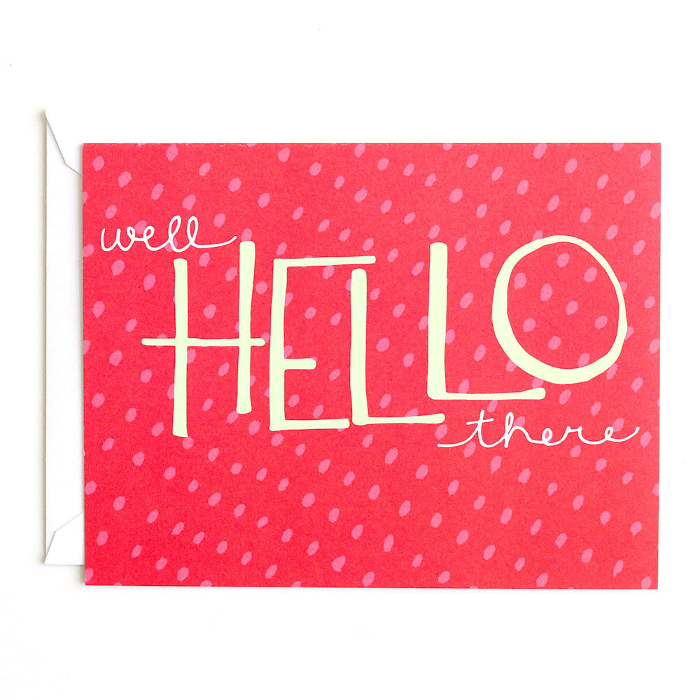 Well Hello There! Hand-drawn greeting card