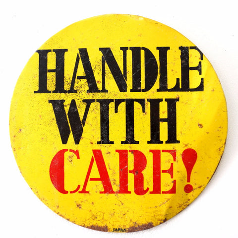 "Vintage ""Handle With Care"" Metal Pinback Button, 6"" diameter (c.1950s) - ThirdShift Vintage"