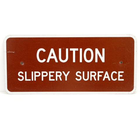 "Vintage ""CAUTION Slippery Surface"" Metal Sign (c.1970s) N1 - ThirdShiftVintage.com"