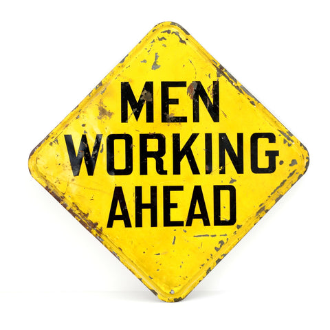 "Vintage Metal ""Men Working Ahead"" Sign in Yellow and Black (c.1970s) - thirdshift"