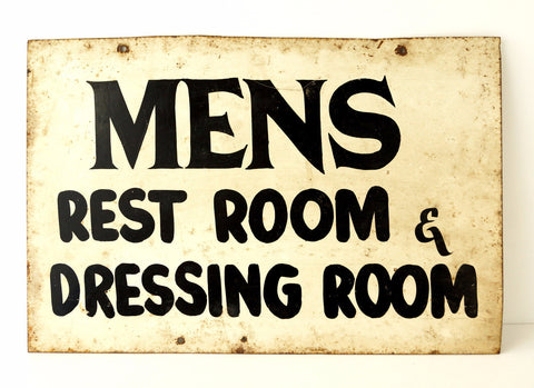 "Vintage ""Mens Rest Room & Dressing Room"" Metal Sign (c .1960s)"