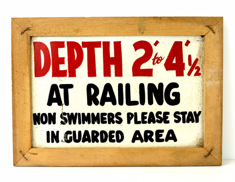 "Vintage ""Depth 2 -4-1/2 at Railing Non Swimmers Please Stay In Guarded Area"" Sign (c.1960s)"
