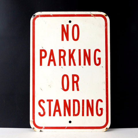 "Vintage Metal ""No Parking or Standing"" Sign in Red and White, 18"" tall (c.1970s) - ThirdShiftVintage.com"