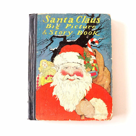 "Vintage / Antique ""Santa Claus Big Picture and Story Book"", 62 pages (c.1900s) - ThirdShiftVintage.com"