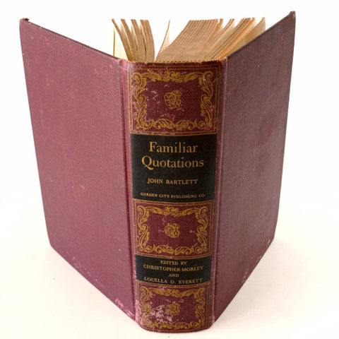 "Vintage ""Familiar Quotations"" Book by John Bartlett (c.1945) - ThirdShift Vintage"