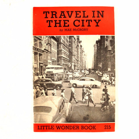 "Vintage ""Travel in the City"" Little Wonder Book No. 215 (c.1951) - ThirdShiftVintage.com"